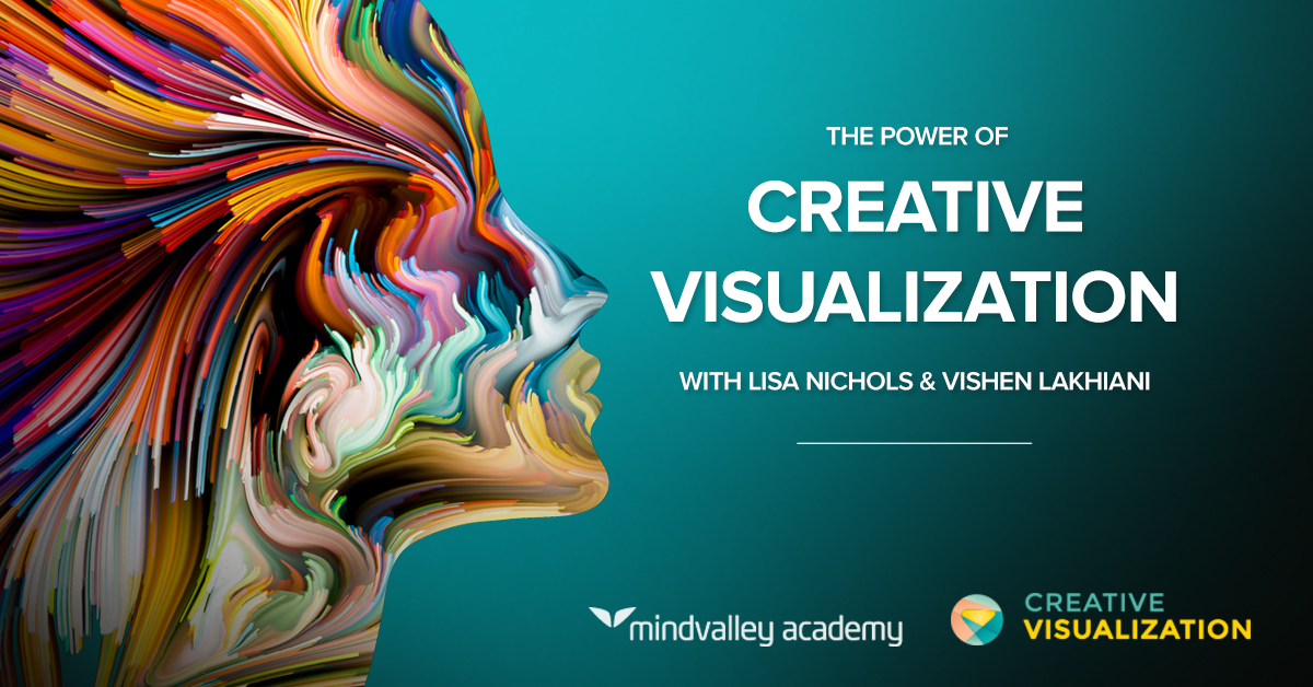Discover The Most Powerful Creative Visualization Techniques Used By Extraordinary Achievers Around The World